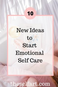 What is emotional self care and how can you pratice it in your daily routine.