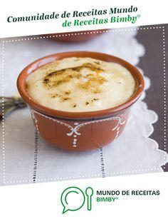 Leite creme de Equipa Bimby. Receita Bimby<sup>®</sup> na categoria Sobremesas do www.mundodereceitasbimby.com.pt, A Comunidade de Receitas Bimby<sup>®</sup>.