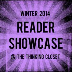 The Thinking Closet Reader Showcase: Winter 2014