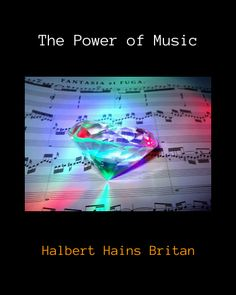 Click on image or see following link to read The Power of Music by Halbert Hains Britan, a classic article in the history of the psychology of music.  http://www.all-about-psychology.com/power-of-music.html  #psychology #MusicPsychology #PsychologyOfMusic