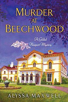 Murder at Beechwood (A Gilded Newport Mystery) by Alyssa Maxwell http://www.amazon.com/dp/0758290861/ref=cm_sw_r_pi_dp_2hNOub1PVAJW3