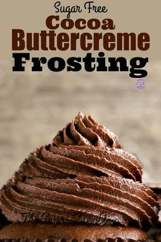 This is how to make Sugar Free Cocoa Buttercream Icing - Desserts Sugar Free Deserts, Sugar Free Sweets, Sugar Free Recipes, Chocolate Icing Recipes, Frosting Recipes, Sugar Free Chocolate Cake, Diabetic Chocolate Cake, Cocoa Cake, Chocolate Pudding
