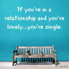 Uh... but you probably better let the other person in the relationship know about that.