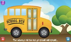 """Wheels on the Bus""  is a fun app with your toddler's favorite song!"
