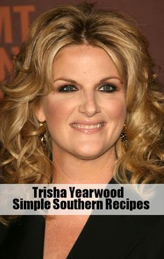 Trisha Yearwood Shared Some of Favorite Simple Southern Recipes with Kelly Ripa.
