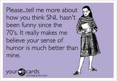 Love Saturday Night Live!