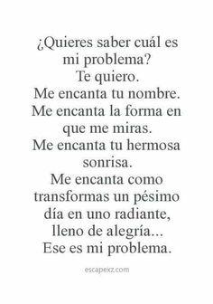 Ese es mi único problema