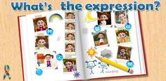 What's The Expression - Autism ($0.99) Applied Behaviour Analysis method to teach autistic kids how to read expressions Let your child learn about various emotions using facial expressions through this app. This app is designed for children with autism and to help generalize their acquired social skills. Understanding and recognizing expressions and emotions is one of the basic and essential social skills needed for children with ASD.