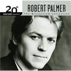 Date of Death: September 2003 Singer Robert Palmer, has died of a heart attack in Paris. He was famous for the song Addicted To Love. Robert Palmer, Anna Palmer, Addicted To Love, Isabel Ii, Glamour, Types Of Music, My Guy, My Favorite Music, My Music