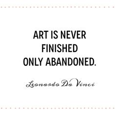 """artist quotes these Leonardo Da Vinci quotes to inspire artists to be consistent """"Art is never finished only abandoned."""" / Famous artist quotes these Leonardo Da Vinci quotes to inspire artists to be consistent """"Art is never finished only abandoned. Famous Artist Names, Famous Artist Quotes, Famous Artists For Kids, Art Quotes Artists, Famous Artists Paintings, Art Paintings, The Skulls, Famous Quotes From Literature, Favorite Quotes"""