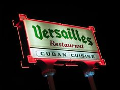"Versailles Restaurant, on Calle Ocho, Little Havana, Miami, FL.  ""...some of the best late-night eating anywhere in the state, and probably in the entire country"".  ""You'll leave the restaurant being proud that you are Cuban. ...Or wishing that you were Cuban.""  :)"