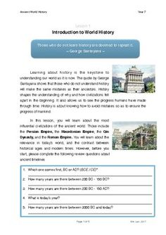 In this lesson, students will be introduced to the basic concepts of world history. They will explore the importance of learning history as well as understand its relevance in today's world. This course is designed to enhance students' interest in history and provide them with information pertinent to the international world.