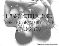 I will spend the rest of my life loving you, husband just sent to me. Love him. Relationships Love, Relationship Quotes, Love Of My Life, Love Her, Quotes To Live By, Me Quotes, Qoutes, Bonheur Simple, My Sun And Stars