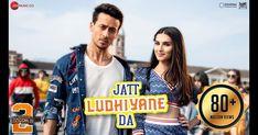 "Zee music Co. presents ""Jatt Ludhiyane Da songs Lyrics"" From 2019 Bollywood movie ""Student Of The Year sung by Vishal Dadlani & Payal Dev. Hindi Movie Song, New Hindi Songs, All Songs, Movie Songs, Hindi Movies, Lyrics Website, Wynk Music, Latest Song Lyrics"