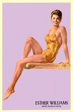 Esther Williams, 1922. Williams wanted to portray more serious acting, but the Studio wouldn't let her stay 'dry' for too long... Athlete turned Movie Star...