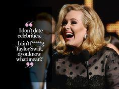 The funniest Adele quotes of ALL time...looooveeeeeeee herrrrr! Lol