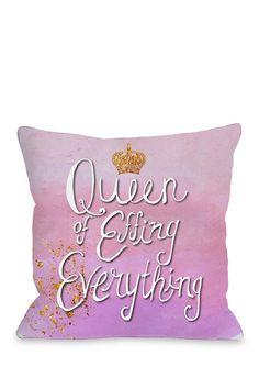 Queen Of Effing Everything Pink/Multi Fleece Pillow on @HauteLook