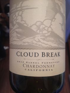 Cloud Break Chardonay, delicious buttery pear and floral hints not sweet not too dry maybe not k favorite but mine!