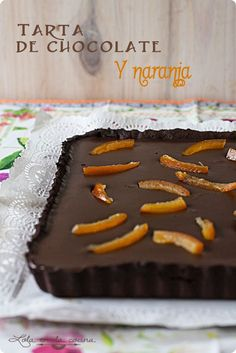 Lola en la cocina: Tarta de chocolate y naranja Chocolate Nutella, Love Chocolate, Tarta Chocolate, Cookie Desserts, Dessert Recipes, Chocolates, Breakfast Bake, Sweet And Salty, Sweet Recipes