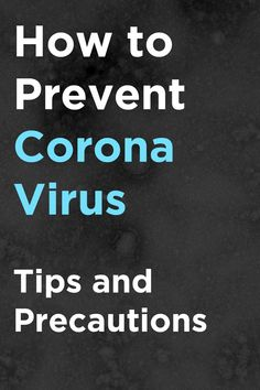 How to Prevent Corona Virus – Symptoms ,Tips and Precautions How to Prevent Corona Virus – Symptoms ,Tips and Precautions,Health The world is in complicated situation with Corona Virus. There are precautions and tips to prevent. Virus Symptoms, Burn Calories Fast, Natural Remedies For Migraines, Herbal Remedies, Health Remedies, Lose Lower Belly Fat, Doctor Advice, Lose Weight At Home, Health Magazine