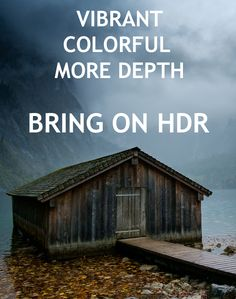 HDR Photography brings photos to life.  Visit us to see how....