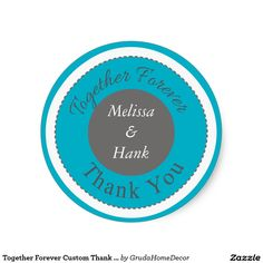 Together Forever Custom Thank You Stickers