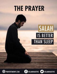 Prayer is better than sleep