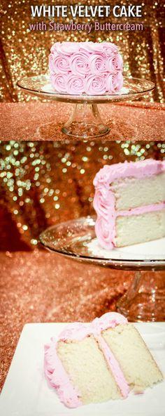 White Velvet Cake with Fresh Strawberry Buttercream