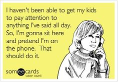 I Haven't been Able To Get My Kids To Pay Attention…