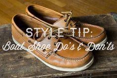 Boat Shoe Style Tips – Do's and Don'ts