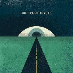 The Tragic Thrills [CD]