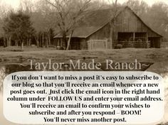 It's Easy To Subscribe To #TaylorMadeRanch Blog just click the email icon! http://taylormadehomestead.com/
