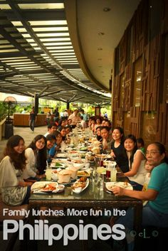 FAMILY LUNCHES. More FUN in the Philippines!