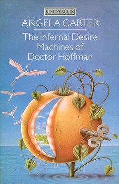 The Infernal Desire Machines of Doctor Hoffman, Angela Carter