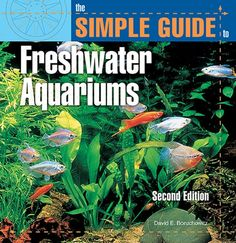 5 Beginners Guide Book Must Read for Freshwater Aquarium  If you are a beginner of the freshwater aquarium hobby, you may want to read these guidebooks to keep your fish healthy and avoiding fish diseases.