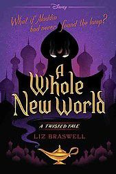 Booktopia has A Whole New World, A Twisted Tale by Liz Braswell. Buy a discounted Paperback of A Whole New World online from Australia's leading online bookstore. Aladdin, Good Books, My Books, Books To Read, Tales Series, Book Series, Disney Twisted Tales, Stitch Kingdom, Dreamworks