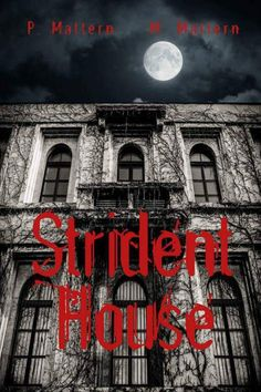 HERES WHAT READERS ARE SAYING ABOUT STRIDENT HOUSE BY P.MATTERN AND M.MATTERN EEEEEEEEEEK!  Get it here:  http://ift.tt/2jAcS1r rsOMG  By Donna Owenson January 10 2017  Format: Kindle Edition|Verified Purchase  What can I say about this book   I freaking LOVED IT  P.Mattern is one hell of a fantastic writer and her stories just grab you and hold you and sssooo leave you wanting more if you love spooky you will simply devourer this book By Kindle Customeron October 24 2016  Format: Kindle…