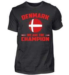 Dänemark Fußball Geschenk Fan T-Shirt We Are The Champions, Sports, Tops, Fashion, Gift, Hs Sports, Moda, Fashion Styles, Excercise