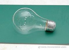Lightbulb project - how to hollow out a light bulb  Link is http://www.teamdroid.com/diy-hollow-out-a-light-bulb/