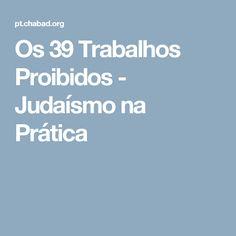 Os 39 Trabalhos Proibidos - Judaísmo na Prática