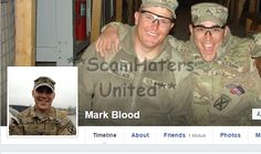 MARK BLOOD... FAKE U.S.Army​ PROFILE FOR SCAMMING. WELL USED PICTURES. https://www.facebook.com/FIGHTINGTHEMUGU/posts/546769145510467