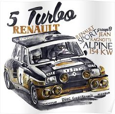 'Rally Group B-Renault 5 Turbo' Poster by dareba Renault 5 Turbo, Renault Sport, Chevy Classic, Bmw Classic Cars, Gt Turbo, Rally Car, Car Logos, Art Cars, Cars And Motorcycles