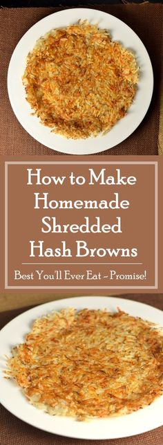 How to Make Homemade Shredded Hash Browns
