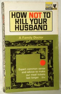 How NOT To Kill Your Husband