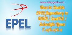 2dayGeek.com Linux tips ! EPEL Repository – How to enable epel repository to rhel , centOS,Scientific linux 7.0/6.0/5.0...For more details @ http://www.2daygeek.com/epel-repository-rhel/