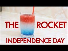 How To Make A 4th of July Independence Day Rocket Layered Cocktail-Drinks Made Easy - YouTube