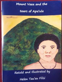"""2nd new book """"Mount Vaea and the tears of Apa'ula"""" a Samoan/English bilingual picture book. by PacificHibiscus on Etsy"""