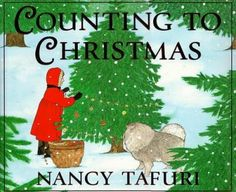 Counting to Christmas  (Book) : Tafuri, Nancy : A child counts the days to Christmas, from one to twenty-five, preparing a surprise for the woodland animals as she waits.