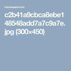 c2b41a9cbca8ebe148548add7a7c9a7e.jpg (300×450)