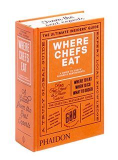 Where Chefs Eat: A Guide to Chefs' Favorite Restaurants (2015) by Joe Warwick http://www.amazon.com/dp/0714868663/ref=cm_sw_r_pi_dp_qU40ub0B2WSKN